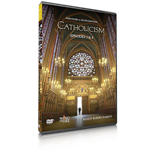 Catholicism Episodes 3&4 DVD: The Ineffable Mystery of God and Our Tainted Nature's Solitary Boast