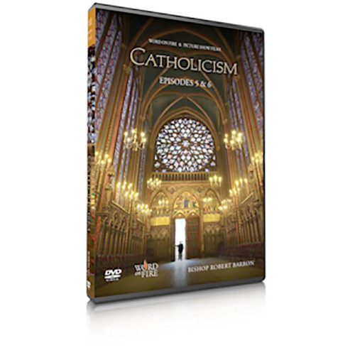 Catholicism Episodes 5&6 DVD: The Indispensable Men and A Body Both Suffering and Glorious
