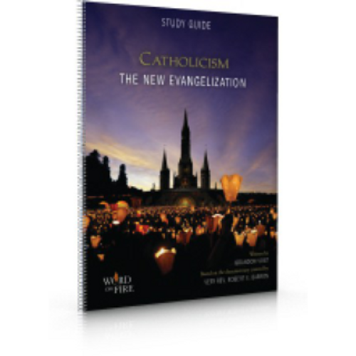 Catholicism: The New Evangelization - Participant Guide