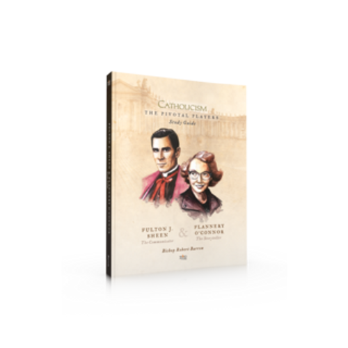 The Pivotal Players - Fulton Sheen and Flannery O'Connor (Study Guide)