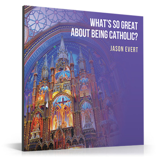 What's So Great About Being Catholic CD