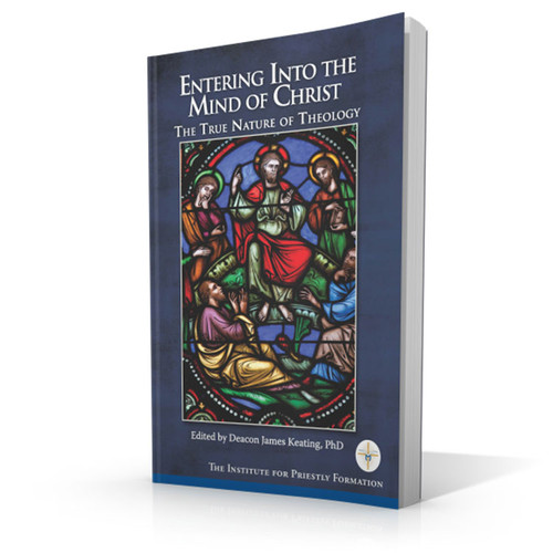 Entering into the Mind of Christ: The True Nature of Theology (Digital)