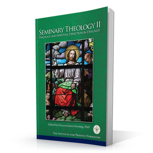Seminary Theology II: Theology and Spiritual Direction in Dialogue (Digital)