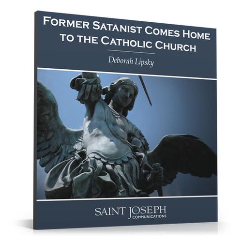 Former Satanist Comes Home to the Catholic Church (Digital)