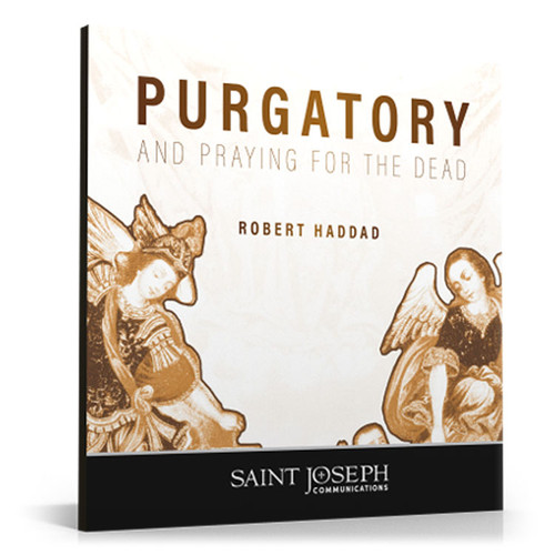 Purgatory and Praying for the Dead (Digital)