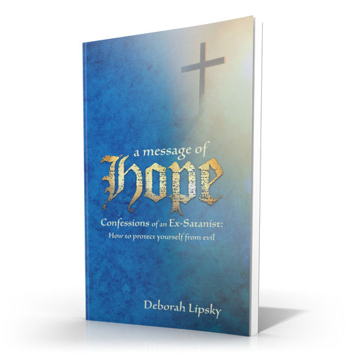 Confessions of an Ex-Satanist: A Message of Hope (Book)