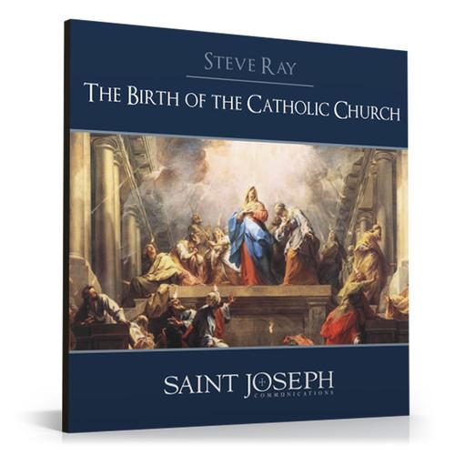 The Birth of the Catholic Church (Digital)