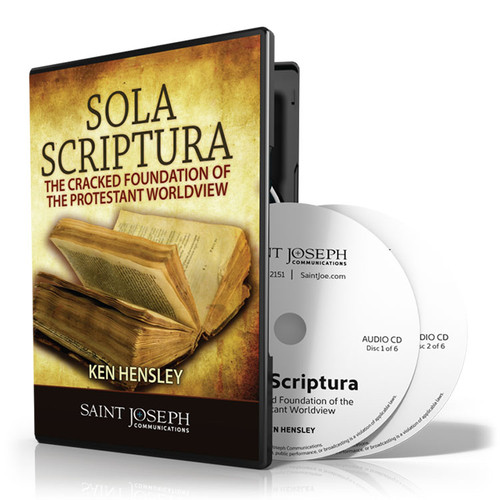Sola Scriptura: The Cracked Foundation of The Protestant Worldview (Digital)