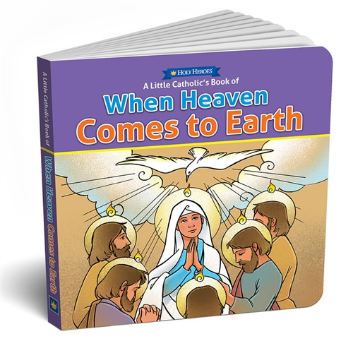 Holy Heroes || When Heaven Comes To Earth -  board book