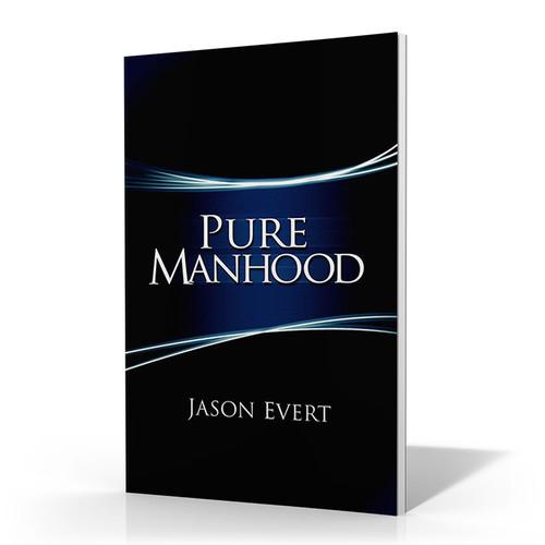Pure Manhood (Secular Edition)