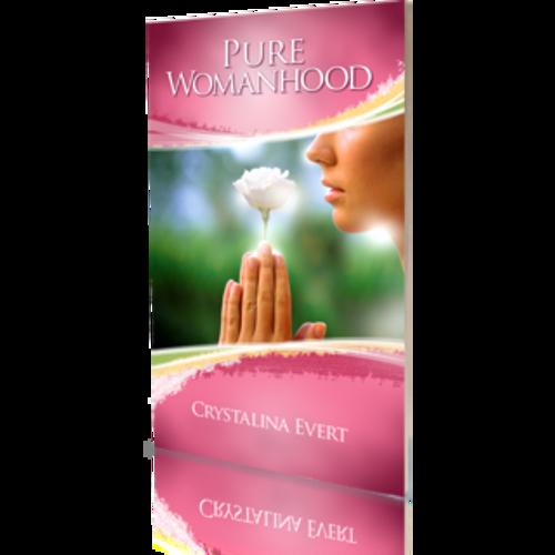 Pure Womanhood (Secular Edition)