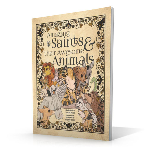 Amazing Saints & Their Awesome Animals