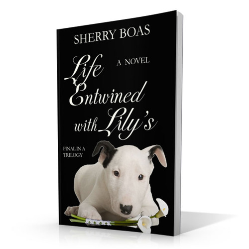 Life Entwined with Lily's - Third in a Trilogy