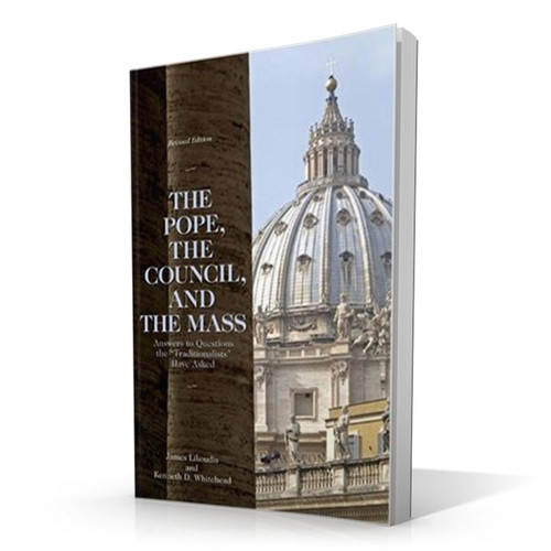 The Pope the Council and the Mass
