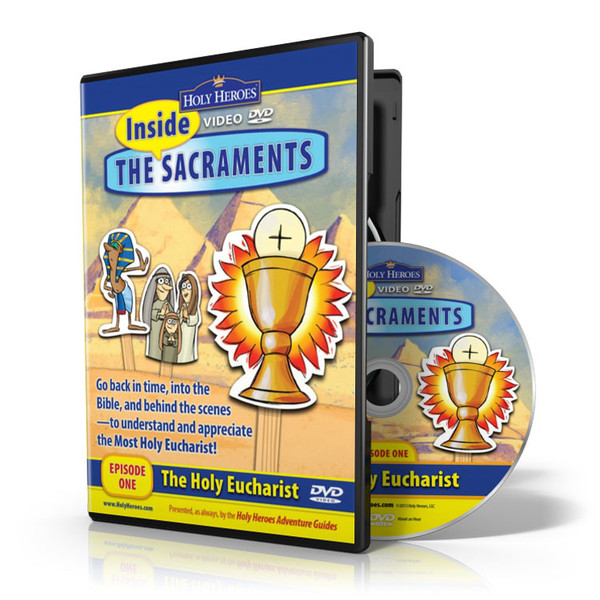 Inside the Sacraments: The Holy Eucharist