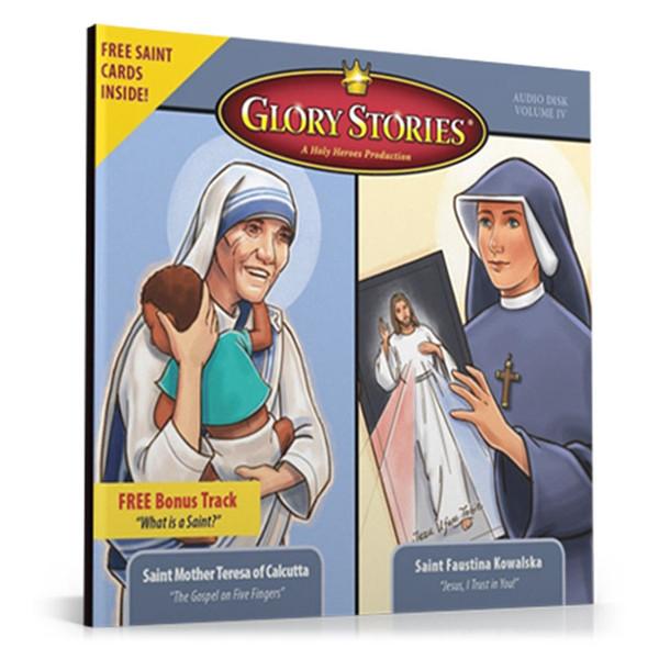 Glory Stories: St. Teresa of Calcutta & St. Faustina Kowalska