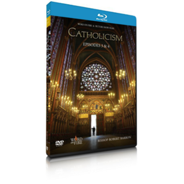 Catholicism Episodes 3&4 Blu-Ray: The Ineffable Mystery of God and Our Tainted Nature's Solitary Boast