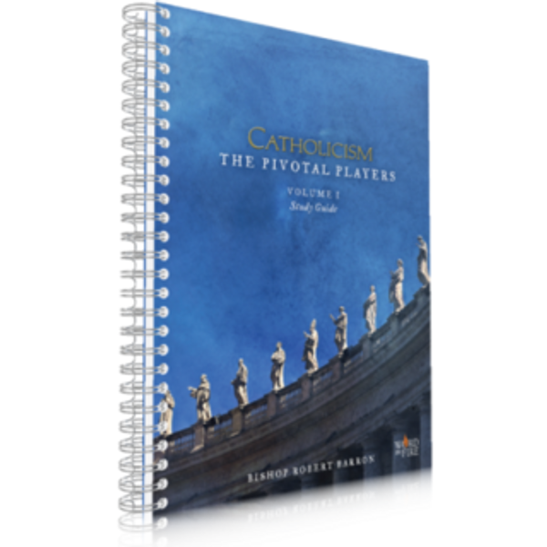 Catholicism: The Pivotal Players Study Guide