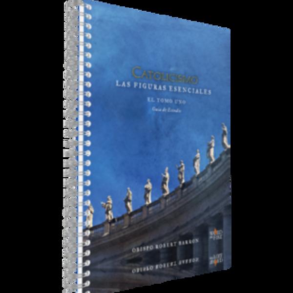 Catolicismo: Las Figuras Esenciales Guia de Estudio - Spanish Study Guide