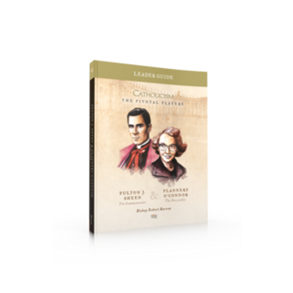 The Pivotal Players - Fulton Sheen and Flannery O'Connor (Leader Guide)
