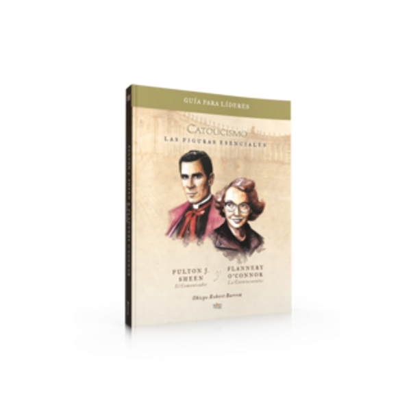 The Pivotal Players - Fulton Sheen and Flannery O'Connor (Spanish Leader Guide)