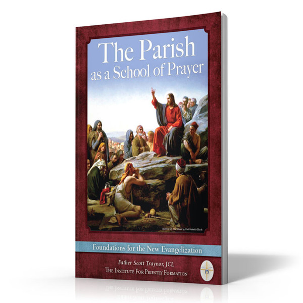 The Parish as a School of Prayer: Foundations for the New Evangelization (Digital)