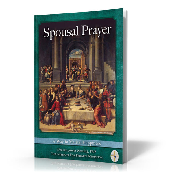 Spousal Prayer: A Way to Marital Happiness (Digital)