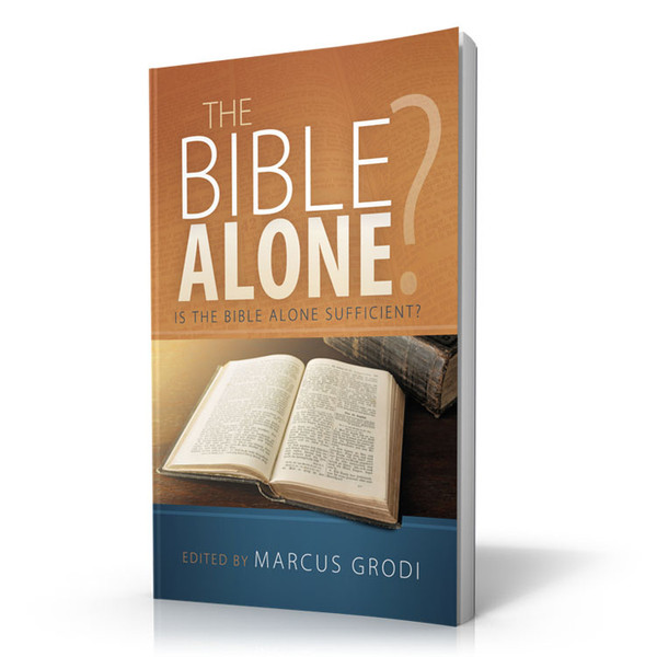 The Bible Alone?