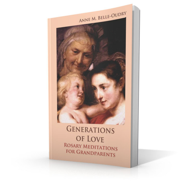 Generations of Love: Rosary Meditation for Grandparents