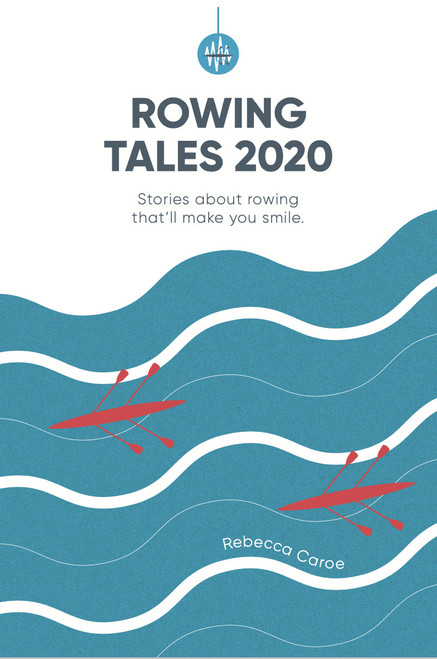 Limited Release: Rowing Tales 2020