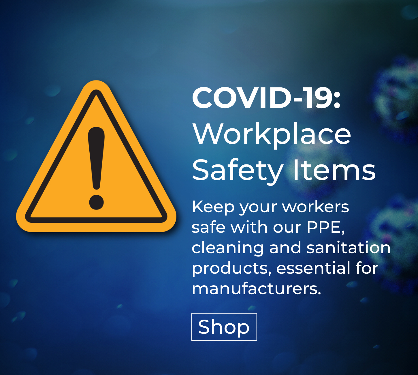 Shop our COVID-19 Safety Items