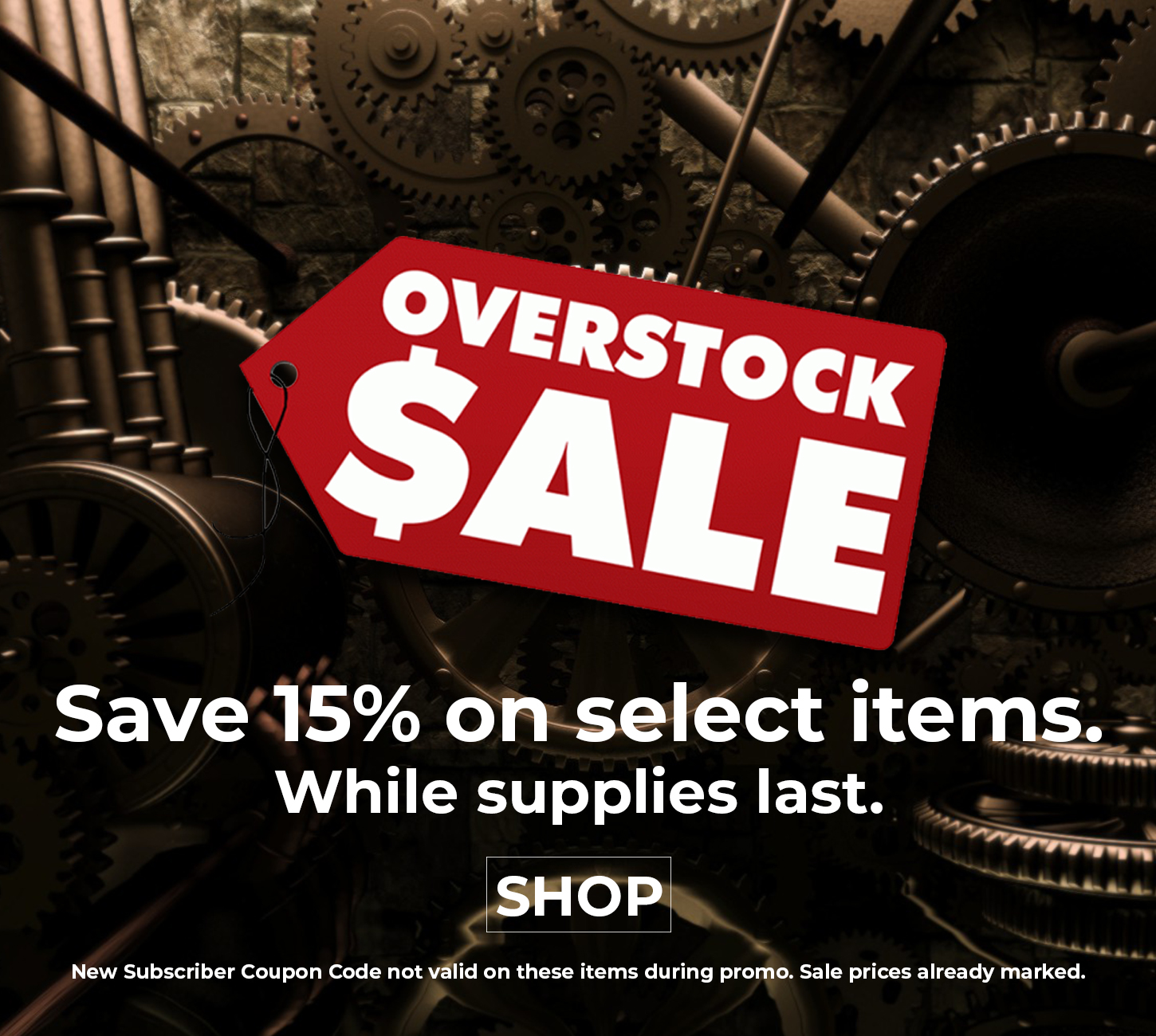 Shop our Overstock Sale