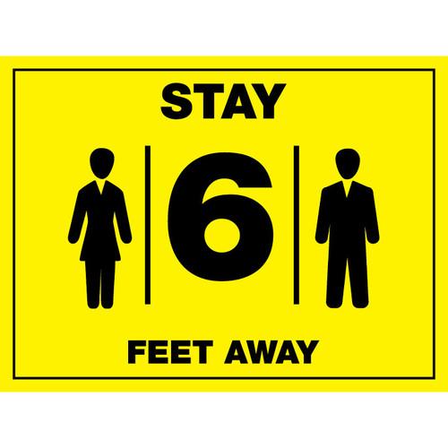 Stay 6 Feet Away Sign - 24 x 18