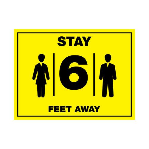 Stay 6 Feet Away Sign - 12 x 9
