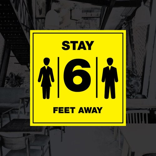 Stay 6 Feet Away Vinyl Decal - 12 x 12