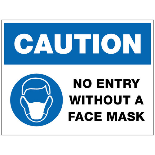 No Entry Without A Face Mask Sign - 24 x 18