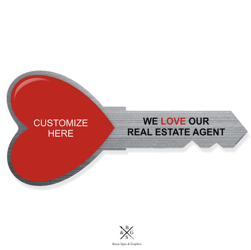 """Heart Key Sign Cutout Silver - Customizable """"We Love Our Real Estate Agent"""""""