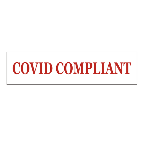 """""""Covid Compliant"""" Sign Rider - Red On White"""