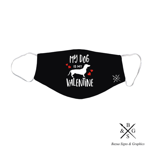 Face Mask - My Dog Is My Valentine