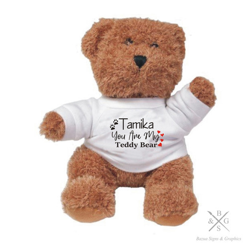 """Plush Bear  """"You Are My Teddy Bear"""" Personalized"""