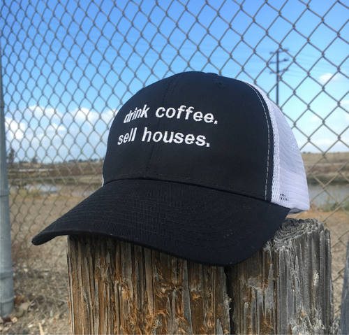 """""""drink coffee. sell houses."""" Trucker Hat"""