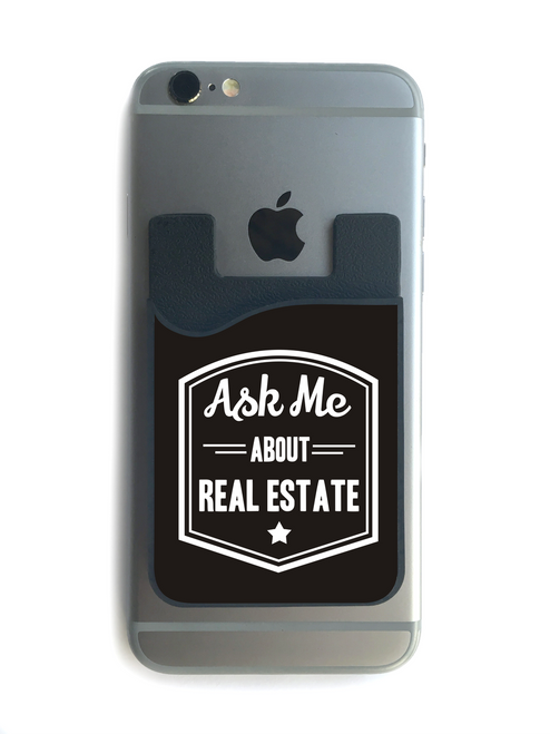 """""""Ask Me About Real Estate"""" Phone Wallet - 01"""