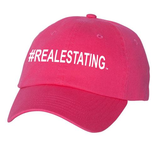 #REALESTATING™  Hot Pink Dad Hat