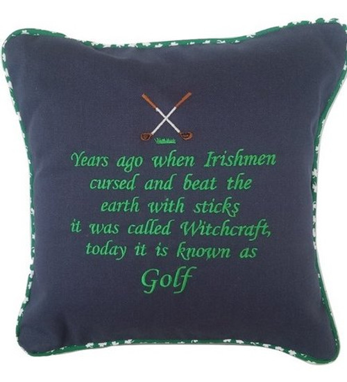 Great gift for the Irish golfer. 12 x 12 embroidered pillow, made in USA. Washes great, removable cover