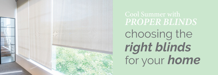 Cool Summer with Proper Blinds