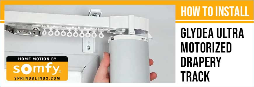 SOMFY - How to Install Glydea Ultra Motorized Drapery Track for Curtains or Sheers