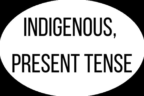 Indigenous, Present Tense Oval Sticker