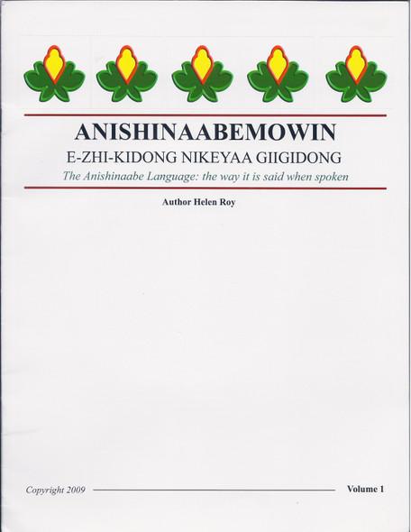 Anishinaabemowin: The Way it is Said When it is Spoken