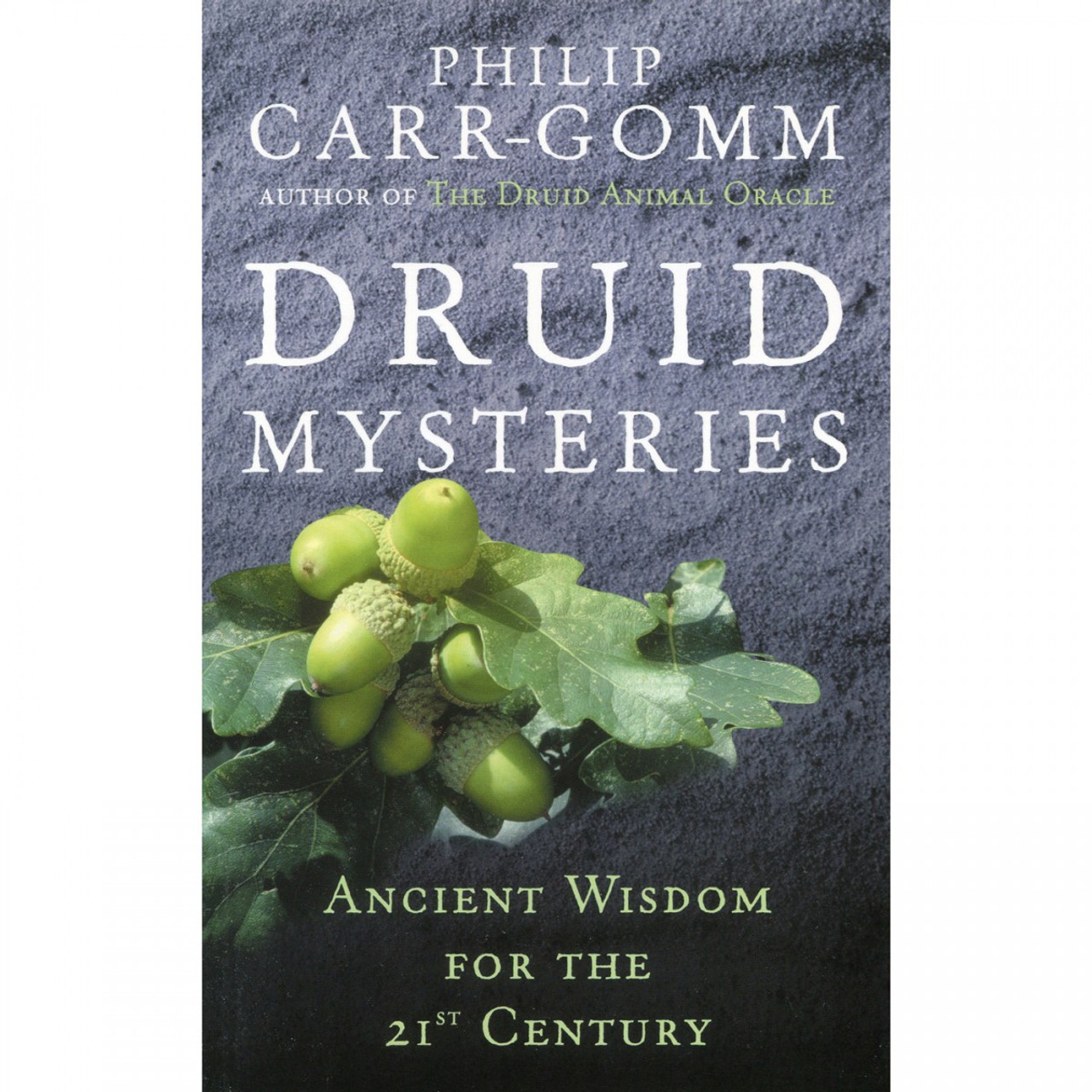 Druid Mysteries by Philip Carr-Gomm