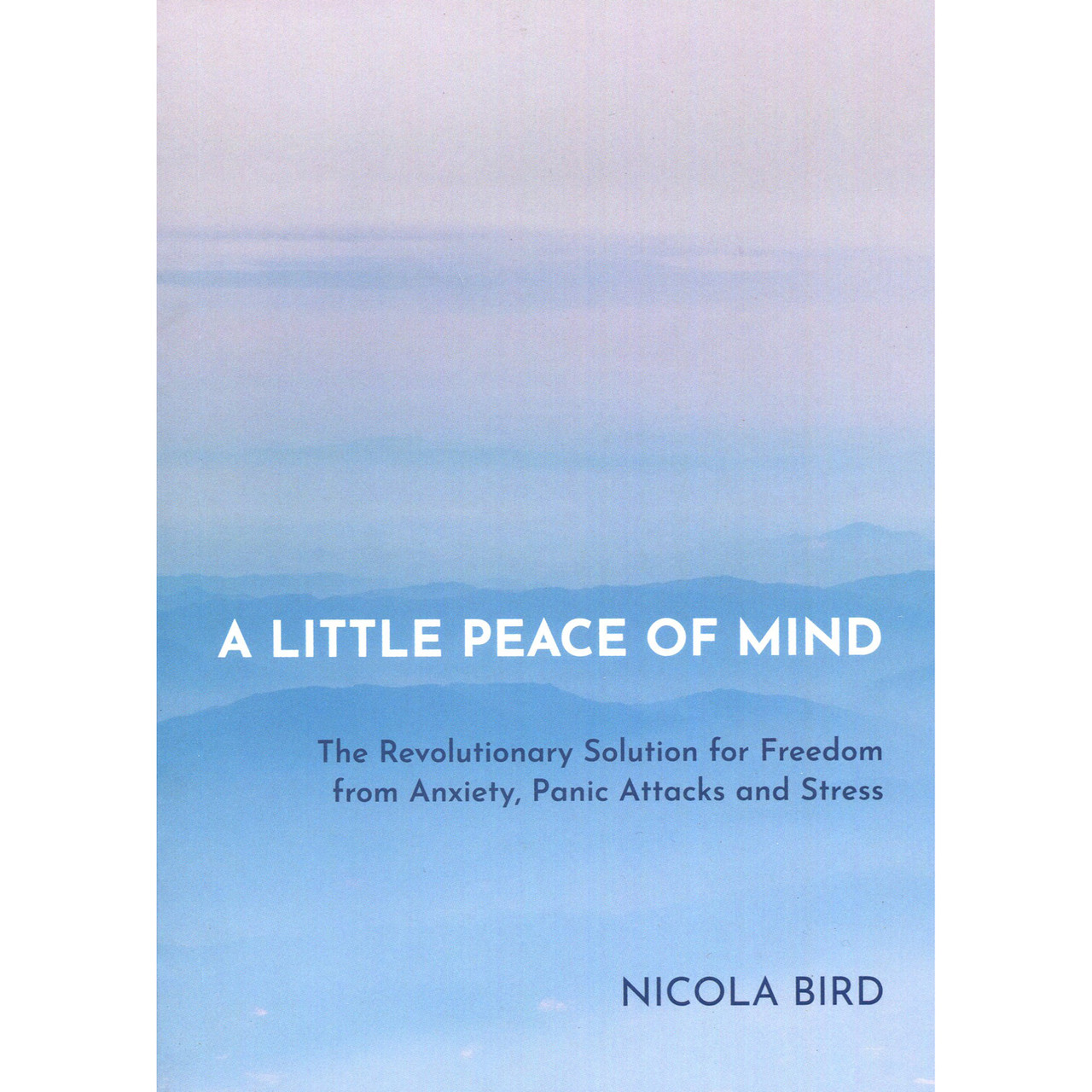 A Little Peace of Mind by Nicola Bird